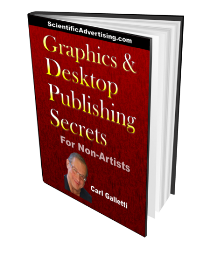 Graphics and Desktop Publishing Secrets For Non-Artists