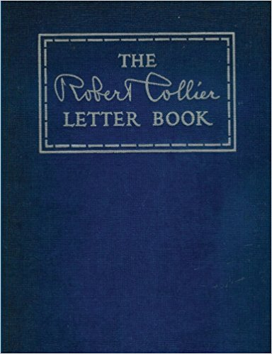 The Robert Collier Letter Book 1931 Edition | Scientific Advertising